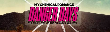 My Chemical Retrospective: Danger Days Lie Ahead