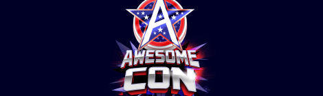 Upcoming Awesome Con Highlights