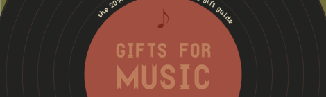 Holiday Gift Guide 2014: Ideas for the Music Lovers In Our Lives