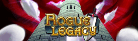 Rogue Legacy: Infuriatingly Captivating