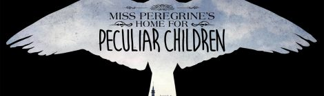 Miss Peregrine's Home for Kids Who are Weird and Want to Do Other Weird Stuff Too