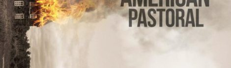 American Pastoral is an Emotional Evisceration