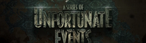 Second Time's the Charm: A Series of Unfortunate Events Review