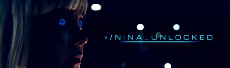 Webseries Discovery: Nina Unlocked - It's Not just for Robots!
