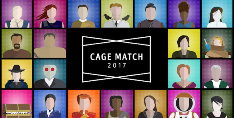 Unbound Worlds Presents Cage Match 2017 - Pitting Your Favorite Sci-Fi & Fantasy Characters Against Each Other!