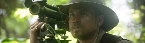 Lost City of Z Should Have Maybe Stayed Lost