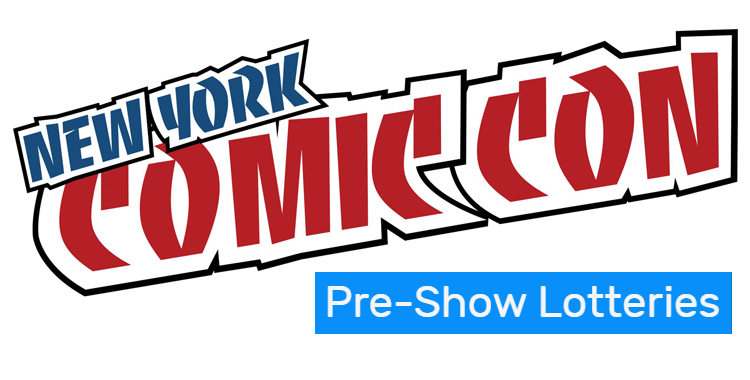 NYCC 2017: Everything You Need to Know About the Pre-Show Lottery System