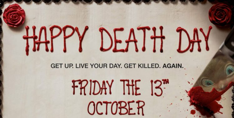 'Happy Death Day' Is A Good Movie for What It Is