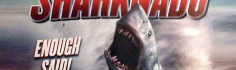 """""""Sharknado"""": A Terrible Work of Genius"""