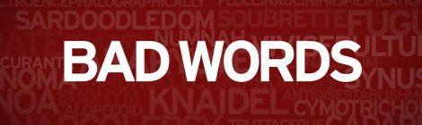 """Bad Words"" Slaps Hard With Hilarious, Perverse Charm"