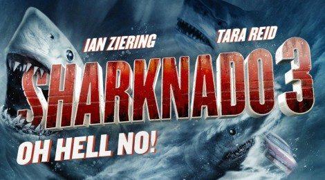 Sharknado 3: Oh Hell No! May Have Finally Jumped the Shark But I Don't Care