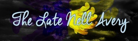Webseries Discovery: The Late Nell Avery