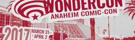 Wondercon 2017: Sunday Schedule Highlights