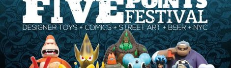 Five Points Festival 2017: Artist/Toy Roundup