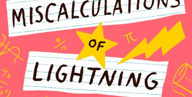 Rockstar Book Tours: The Miscalculations of Lightning Girl