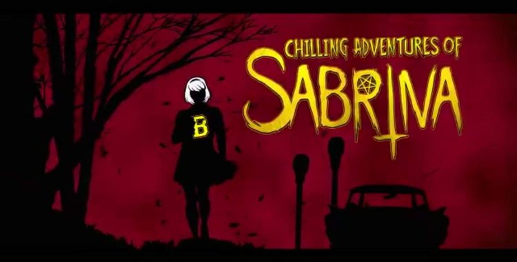 """The Spooky, Sensational """"Chilling Adventures of Sabrina"""""""