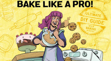 """Learn to """"Bake Like A Pro!"""" and """"Fix A Car!"""" With First Second's New 'Maker Comics' Series!"""